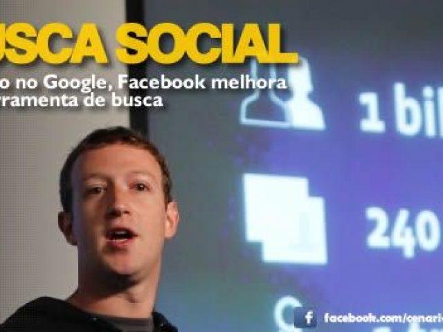Facebook anuncia ferramenta de buscas na rede social para concorrer com Google