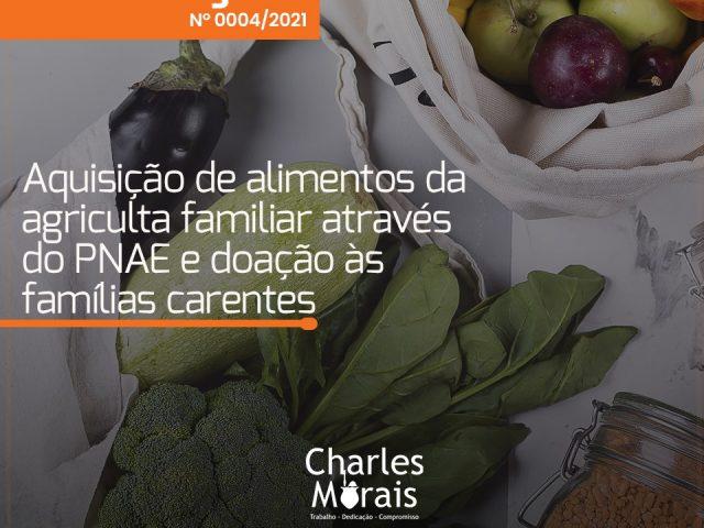 Charles Morais pede a viabilidade de compras de alimentos da agricultura familiar para doação às famílias carentes