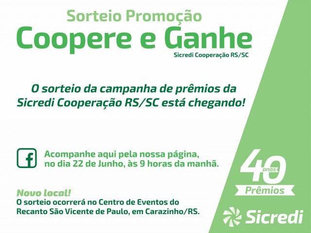 Sicredi Cooperação RS/SC promove sorteio da Promoção Coopere e Ganhe no dia 22 de junho