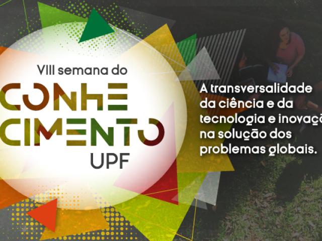 UPF: Semana do Conhecimento inscreve até segunda-feira, dia 2 de agosto