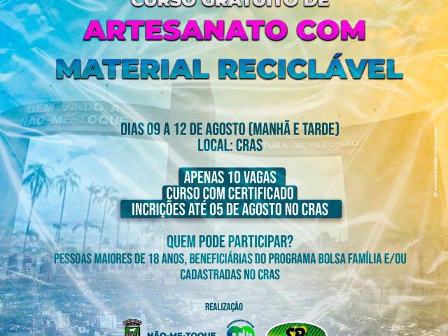 Curso Gratuito de Artesanato com Material Reciclável abre inscrições para pessoas beneficiárias do Bolsa Família e/ou Cadastradas no CRAS